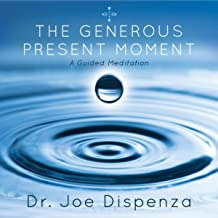 the generous present moment meditation
