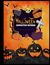 Halloween Composition Notebook: Halloween Notebook for Adults - Composition Notebook College Ruled - Halloween Diary Journ...