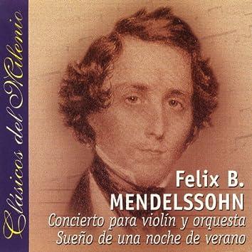 Clásicos del Mileno. Concierto Para Violín y Orquesta, Sueño de Una Noche de Verano