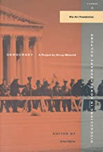 Democracy: A Project by Group Material (Discussions in Contemporary Culture)