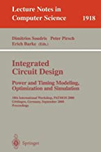 Integrated Circuit Design Power and Timimg Modeling, Optimization and Simulation