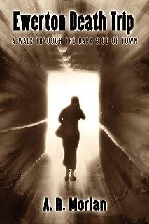 Ewerton Death Trip: A Walk Through the Dark Side of Town