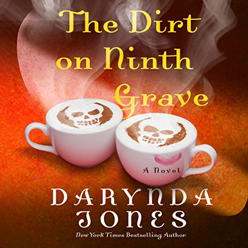 The Dirt on Ninth Grave Audiobook By Darynda Jones cover art