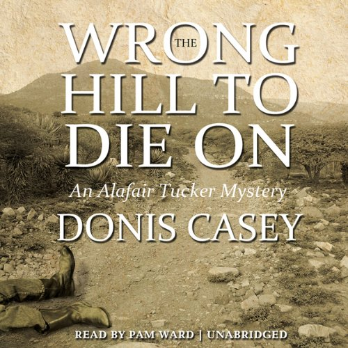 The Wrong Hill to Die On audiobook cover art