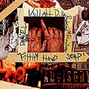 Filthy Hand Soap (feat. Daniel Son)