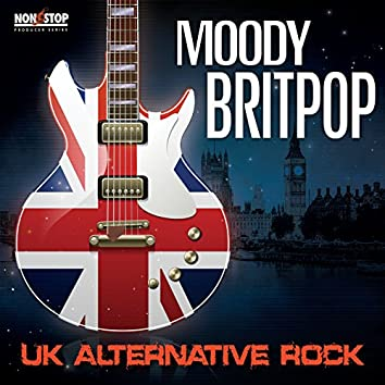 Moody Britpop: UK Alternative Rock