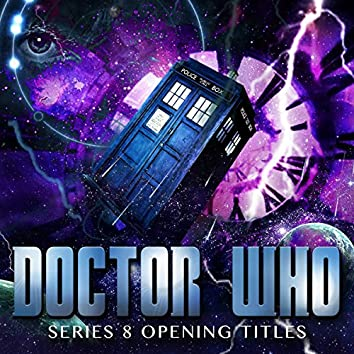 Dr Who Series 8 Opening Titles