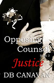 Opposing Counsel Justice