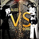 Alice Vs Boris (feat. Halacg & Rockit)