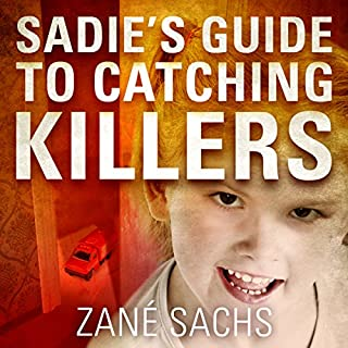 Sadie's Guide to Catching Killers cover art