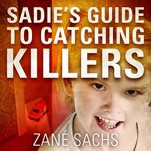 Sadie's Guide to Catching Killers audiobook cover art