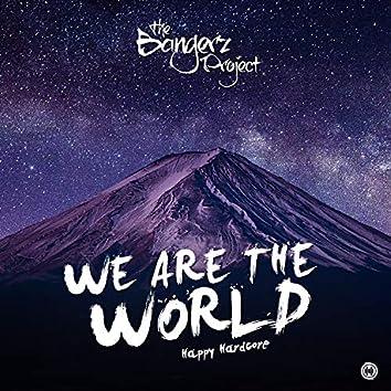 We are the world (Happy Hardcore)