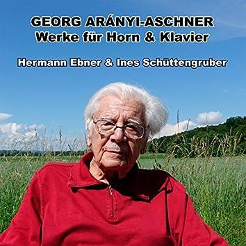 Georg Arányi-Aschner - Werke für Horn & Klavier