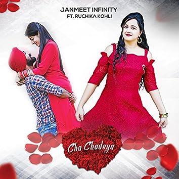 Cha Chadeya (feat. Ruchika Kohli)