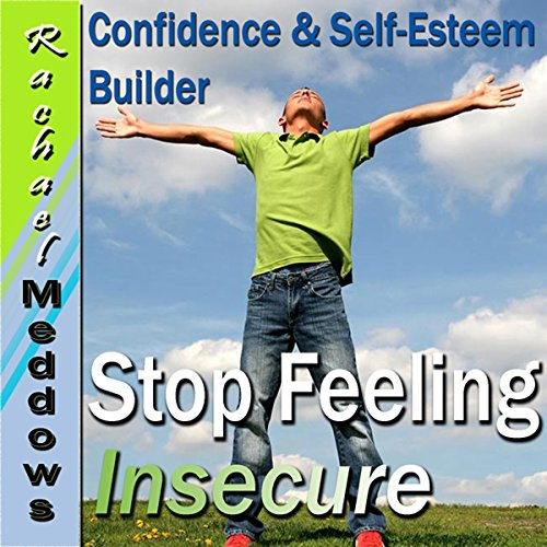 Let Go of Insecurity Hypnosis audiobook cover art