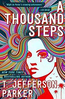 A Thousand Steps by [T. Jefferson Parker]