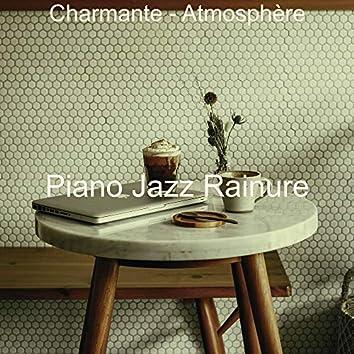 Charmante - Atmosphère
