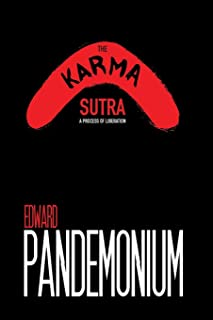 The Karma Sutra: A Process of Liberation
