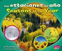 Las estaciones del año/Seasons of the Year (Patrones en la naturaleza/Patterns in Nature) (English and Spanish Edition)
