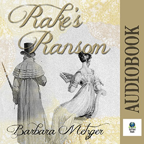 Rake's Ransom Audiobook By Barbara Metzger cover art