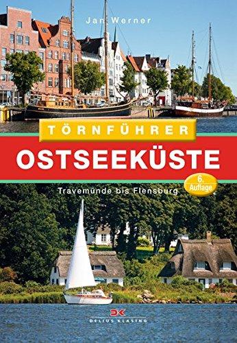 Törnführer Ostseeküste 1: Travemünde bis Flensburg