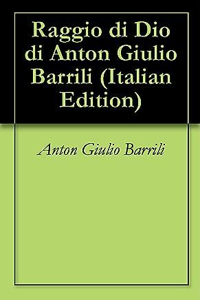 Raggio di Dio di Anton Giulio Barrili