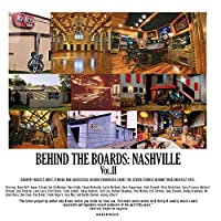 Nashville: The Studio Stories Behind Country Music's Greatest Hits (Behind the Boards)