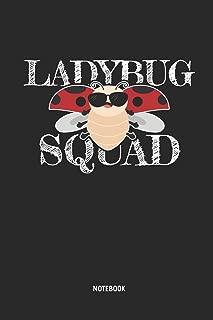 Ladybug Squad - Notebook: Lined Ladybug Notebook / Journal. Great Ladybug Accessories & Novelty Gift Idea for all Ladybug Girls & Lover.