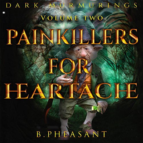 Painkillers for Heartache audiobook cover art