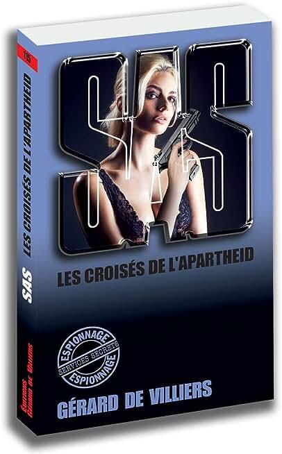 SAS 115 Les croisés de l'Apartheid