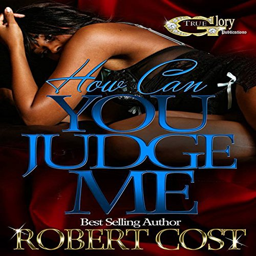 How Can You Judge Me audiobook cover art