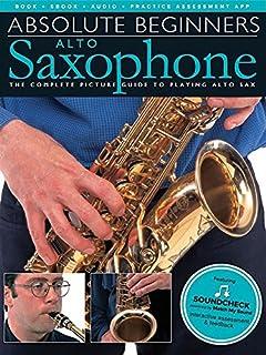 Absolute Beginners: Alto Saxophone