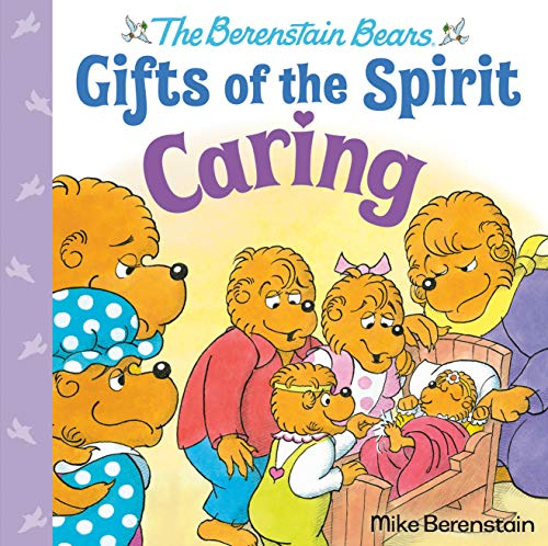 Caring (Berenstain Bears Gifts of the Spirit) (English Edition)