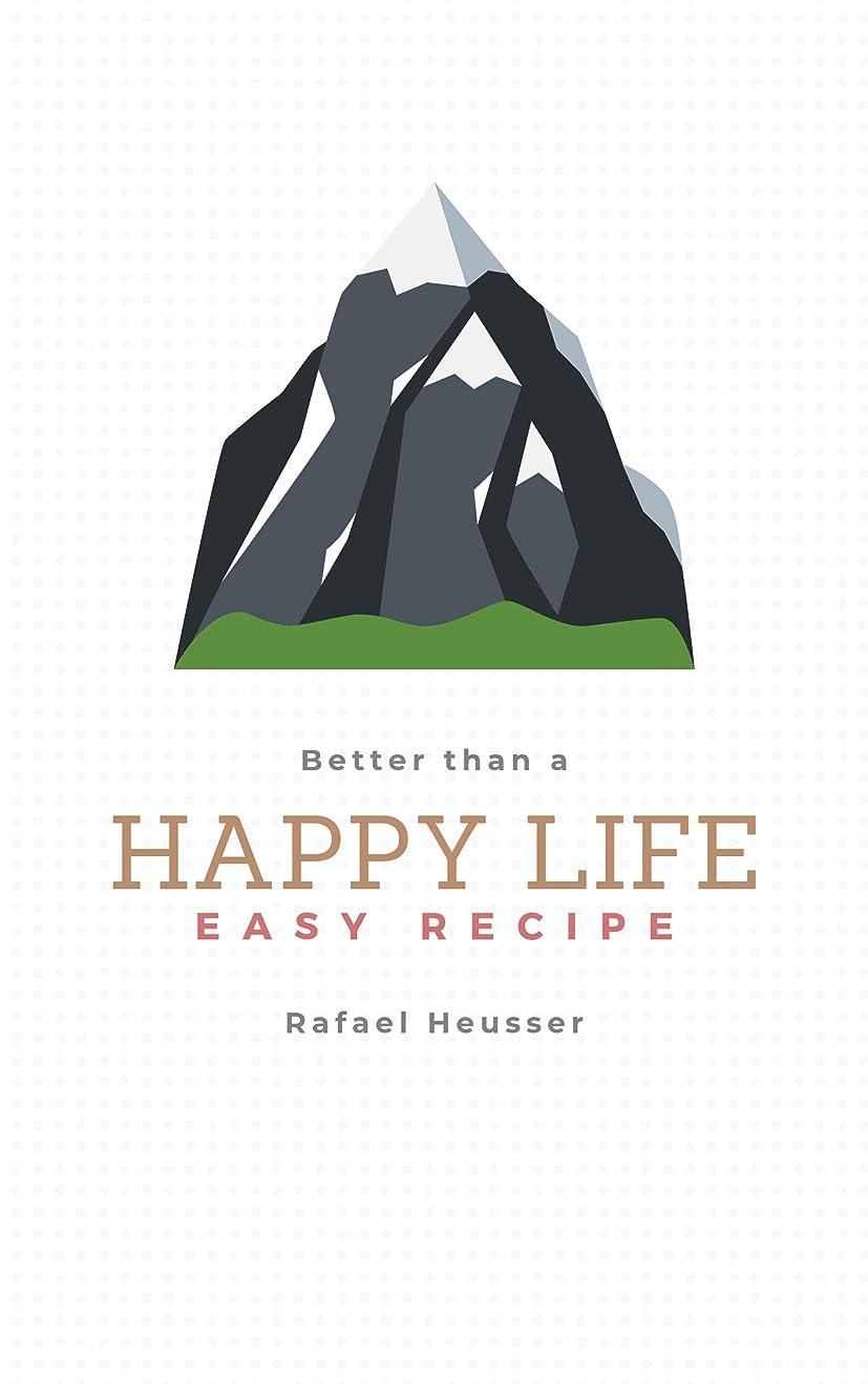 青写真人ブームBetter than a Happy life: Why you should strive for... (English Edition)