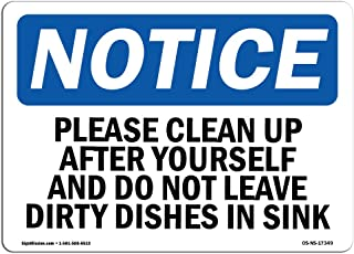 OSHA Notice Sign - Please Clean Up After Yourself and Do Not   Aluminum Sign   Protect Your Business, Work Site, Warehouse & Shop Area   Made in The USA
