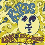 Songtexte von The Byrds - Live at the Fillmore: February 1969