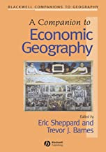 Companion to Economic Geography (Wiley Blackwell Companions to Geography)