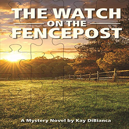 The Watch on the Fencepost cover art