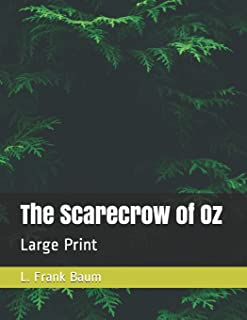 The Scarecrow of Oz: Large Print