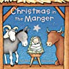 Christmas in the Manger Padded Board Book