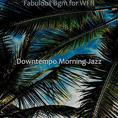 Downtempo Morning Jazz