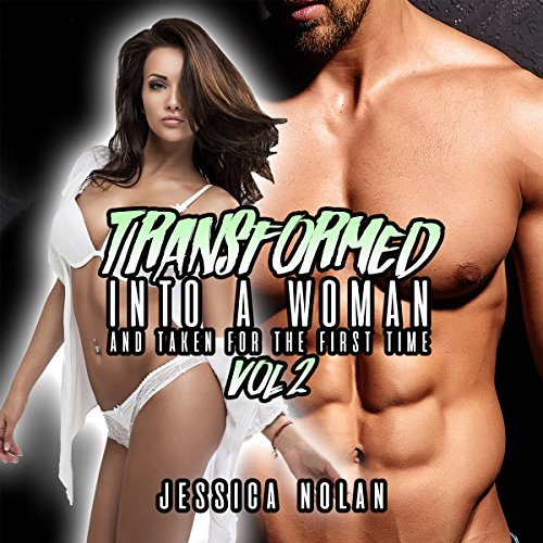 Transformed Into a Woman and Taken for the First Time: Vol. 2 audiobook cover art