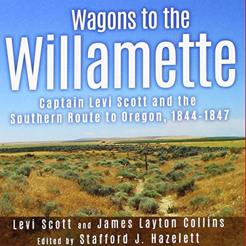 Wagons to the Willamette audiobook cover art