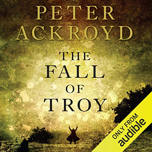 The Fall of Troy                   De :                                                                                                                                 Peter Ackroyd                               Lu par :                                                                                                                                 Michael Maloney                      Durée : 6 h et 50 min     Pas de notations     Global 0,0