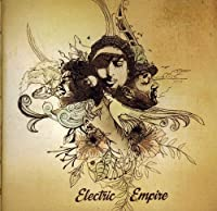 Electric Empire by ELECTRIC EMPIRE (2011-11-22)