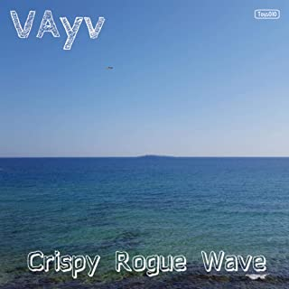 Crispy Rogue Wave