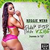 Clap for Tha Vine [Explicit]