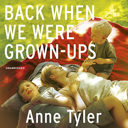 Back When We Were Grown Ups audiobook cover art
