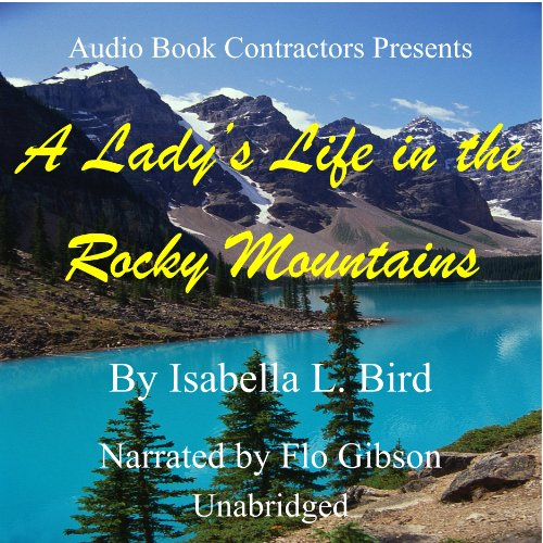 A Lady's Life in the Rocky Mountains audiobook cover art