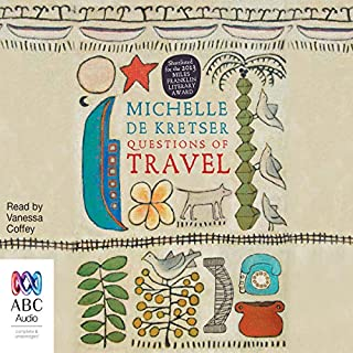 Questions of Travel                   By:                                                                                                                                 Michelle de Krester                               Narrated by:                                                                                                                                 Vanessa Coffey,                                                                                        Sartaj Garewal                      Length: 16 hrs and 5 mins     7 ratings     Overall 3.6